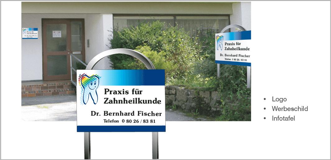 Werbe- und Infotafel - Dr. Bernhard Fischer, Prxis für Zahnheilkunde, Hausham