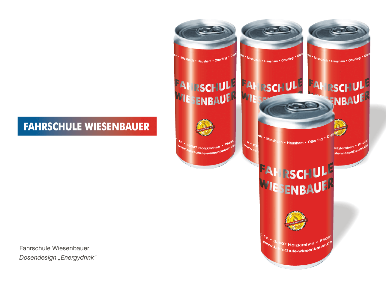 "Fahrschule Wiesenbauer - Dosendesign ""Energydrink"""